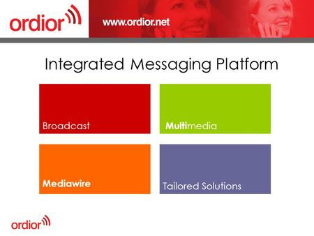 Integrated Messaging Platform Broadcast Mediawire Multi media Tailored Solutions.