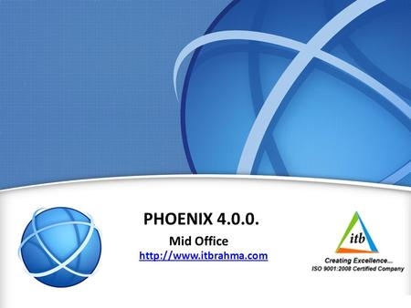 1 PHOENIX 4.0.0. Mid Office