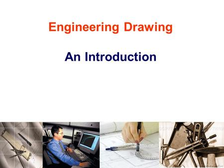 Engineering Drawing An Introduction.
