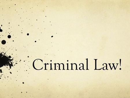 Criminal Law!. Types of Crime! Aim: What are the different types of Crime?