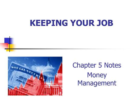 Chapter 5 Notes Money Management
