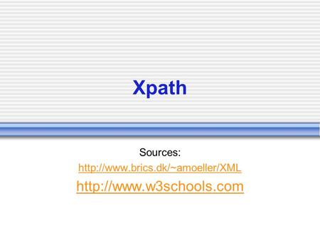 Xpath Sources: