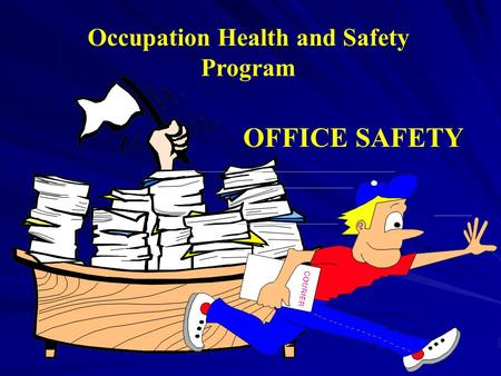 Occupation Health and Safety Program