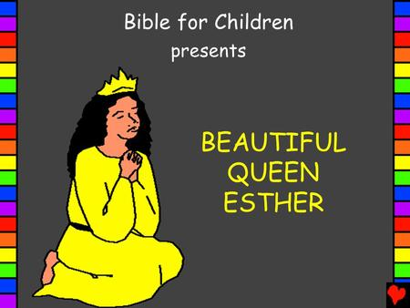 BEAUTIFUL QUEEN ESTHER Bible for Children presents.