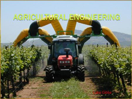 Luke Gibbs. Job Description  Agricultural engineers use their knowledge to solve the problems of farmers and the agricultural industry. They work to.