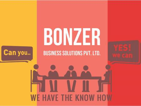 "BONZER BUSINESS SOLUTIONS PVT. LTD. Vision & Mission [Vision] BBS vision is to become the ""Best Business Solutions"" provider maintaining the World Class."