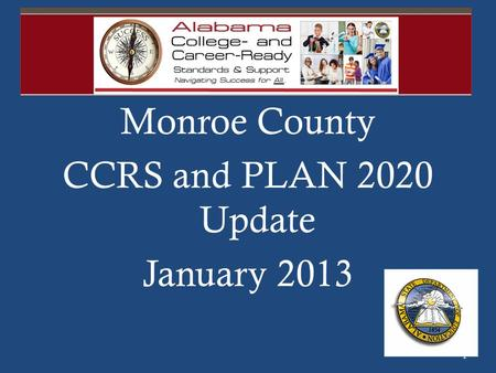 Monroe County CCRS and PLAN 2020 Update January 2013 1.