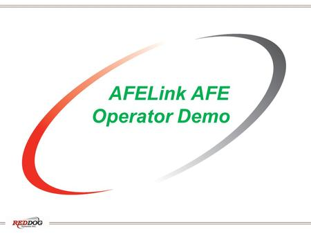 AFELink AFE Operator Demo. What is AFELink? AFELink automates sending and receiving AFEs / Mail Ballots and responses between operators and partners with:
