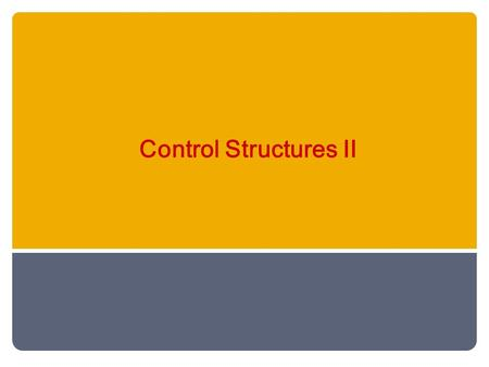 Control Structures II. Why is Repetition Needed? There are many situations in which the same statements need to be executed several times. Example: Formulas.