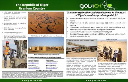 Www.goviex.com Uranium exploration and development in the heart of Niger's uranium-producing district  Niger is a major uranium producer since the 1970's,