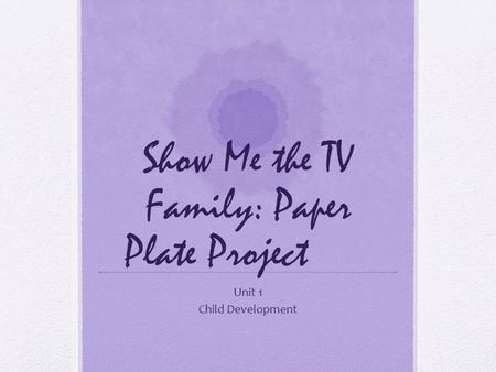 Show Me the TV Family: Paper Plate Project