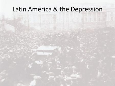 Latin America & the Depression. Argentina & the Concordancia Radical politician Yrigoyen dominated the period preceding the Depression (1916-30) Gained.
