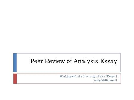 Peer Review of Analysis Essay