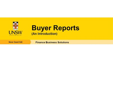 Buyer Reports (An Introduction) Finance Business Solutions.