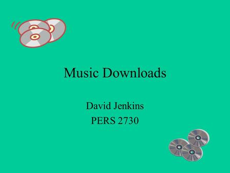 Music Downloads David Jenkins PERS 2730. In The Beginning… In the 1950's, a company called RCA (Radio Corporation of America) introduced the first synthesizer,