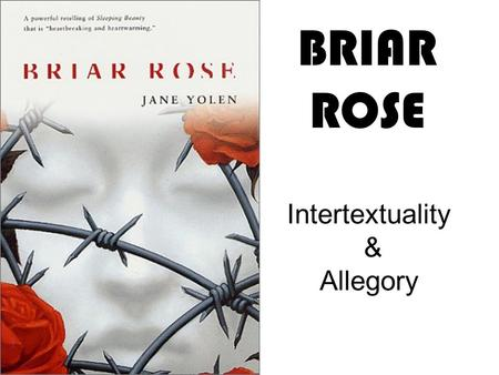 Briar Rose Critical Essays