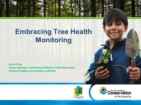 Embracing Tree Health Monitoring. TREE HEALTH MONITORING PROJECT PARTNERS.