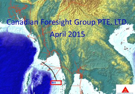 Canadian Foresight Group PTE. LTD. April 2015 1 M15.