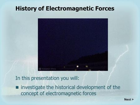 History of Electromagnetic Forces