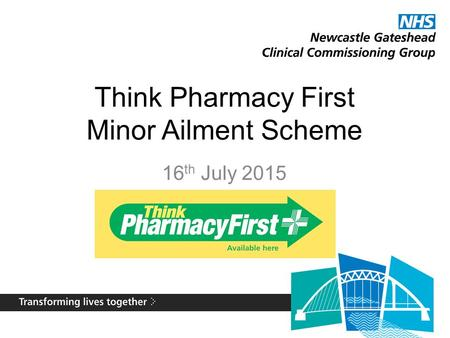 Think Pharmacy First Minor Ailment Scheme