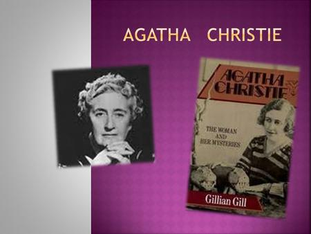  The daughter of an American father and a British mother, Agatha Miller was born at Torquay in the United Kingdom on September 15, 1890. Her family was.