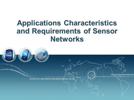 Applications Characteristics and Requirements of Sensor Networks.