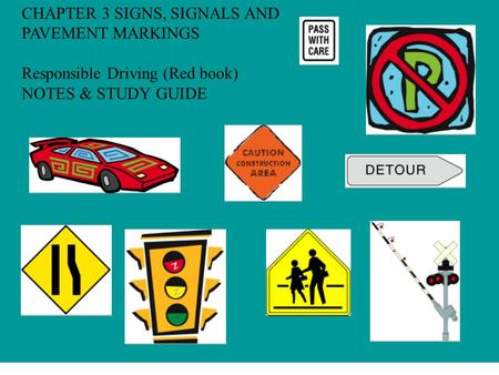 CHAPTER 3 SIGNS, SIGNALS AND PAVEMENT MARKINGS