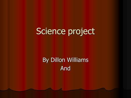 Science project By Dillon Williams And. Vocab Section 1 - Temperature of an object is a measure of the average kenetic energy of the particles in the.