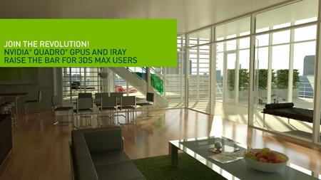 NVIDIA Confidential. Product Description World's most popular 3D content creation tool Used across Design, Games and VFX markets Over +300k 3ds Max licenses,