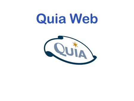 Quia Web.  Over 30 million page views per month  Used in all 50 states  Used in over 50 countries worldwide  No other software/site even comes close.