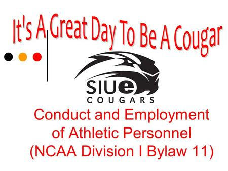 Conduct and Employment of Athletic Personnel (NCAA Division I Bylaw 11)