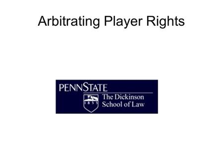Arbitrating Player Rights. Embodies a Whole System of Dispute Resolution NFL CBA: any dispute re interpretation of CBA, standard player K, NFL Const.