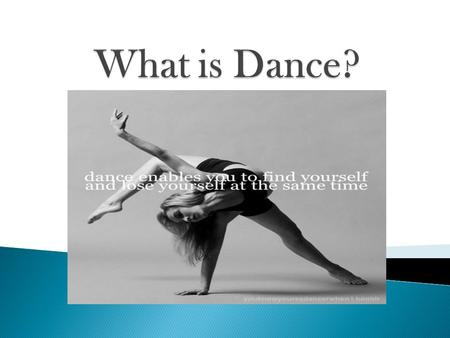 Dance is a type of art that generally involves movement of the body, often rhythmic and to music. It is performed in many cultures as a form of emotional.