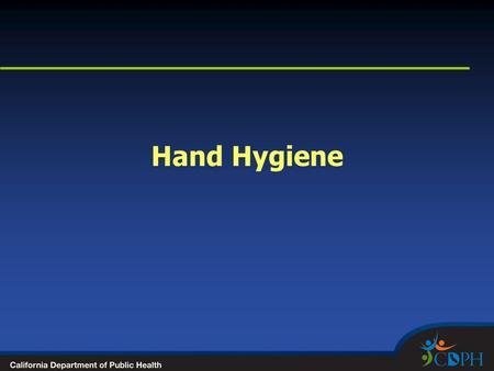 Hand Hygiene. Improving Hand Hygiene Practice Why? Bacteria that cause hospital-acquired infections most commonly transmitted via HCW's hands Studies.