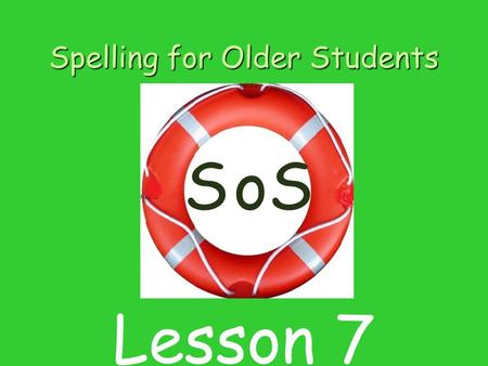 Spelling for Older Students SSo Lesson 7. Contents 1 Listening for sounds in word 2 Introducing sound and letter c/k/ck 3 Blending sounds to make words.