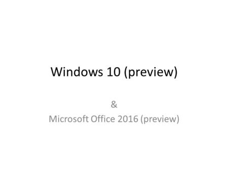 & Microsoft Office 2016 (preview)