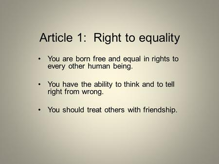Article 1: Right to equality
