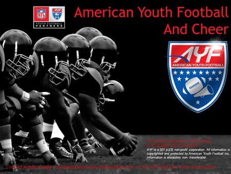 American Youth Football And Cheer Contact Arielle Krieger: or 201-647-8447 for more information On Behalf of American.