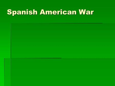 Spanish American War. Monroe Doctrine of 1823  The Monroe Doctrine of 1823 defined United <strong>States</strong> foreign policy in the Americas for the rest of the 19.