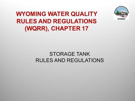 "STORAGE TANK RULES AND REGULATIONS. IF YOU DON""T KNOW THE ANSWER YOU SHOULD BE ABLE TO LOOK IT UP USING THE TABLE OF CONTENTS."