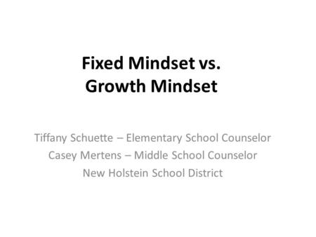 Fixed Mindset vs. Growth Mindset