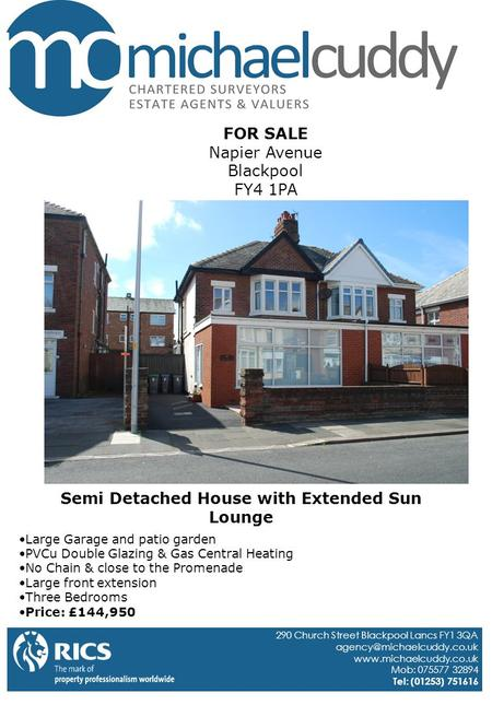 FOR SALE Napier Avenue Blackpool FY4 1PA Large Garage and patio garden PVCu Double Glazing & Gas Central Heating No Chain & close to the Promenade Large.
