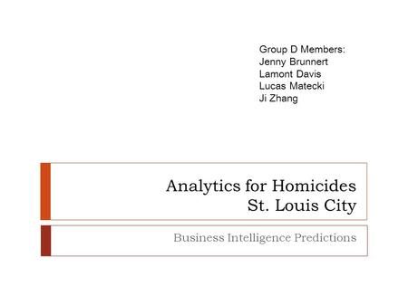 Analytics for Homicides St. Louis City