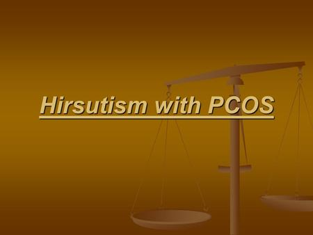 Hirsutism with PCOS. Hirsutism the most common symptoms of polycystic ovary syndrome (PCOS) the most common symptoms of polycystic ovary syndrome (PCOS)polycystic.