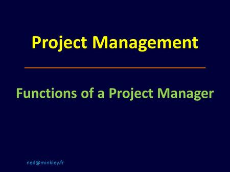 Project Management Functions of a Project Manager