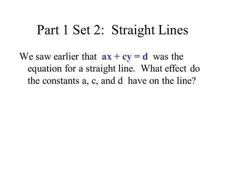Part 1 Set 2: Straight Lines