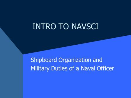 Shipboard Organization and Military Duties of a Naval Officer