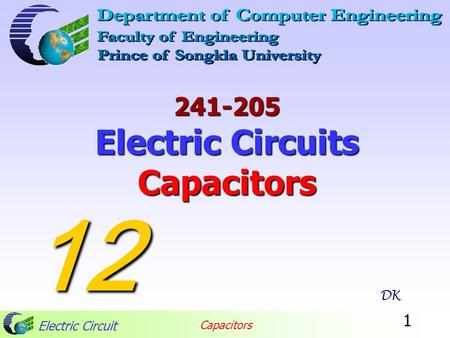 Electric Circuit Capacitors 1 241-205 Electric Circuits Capacitors DK 12.