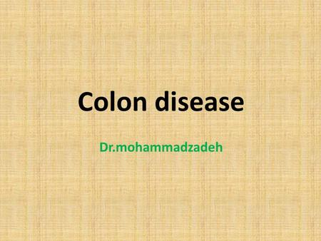 Colon disease Dr.mohammadzadeh. Arterial blood supply to the colon.
