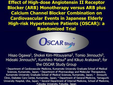 Effect of High-dose Angiotensin II Receptor Blocker (ARB) Monotherapy versus ARB plus Calcium Channel Blocker Combination on Cardiovascular Events in Japanese.
